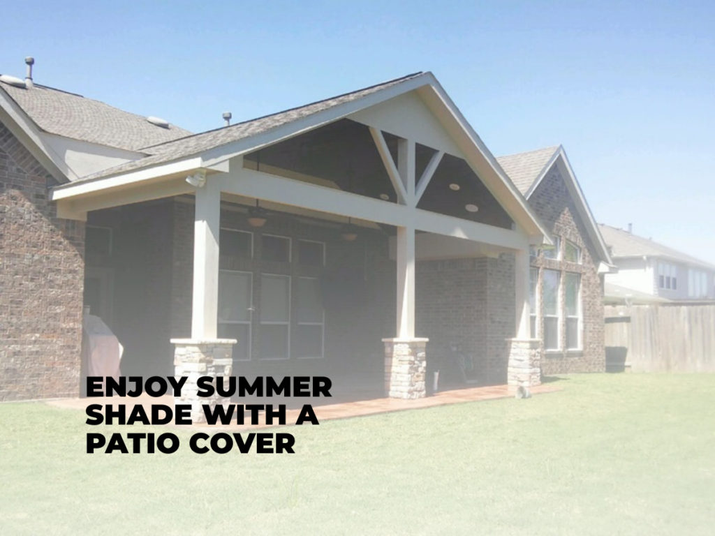 Enjoy Summer Shade with a Patio Cover